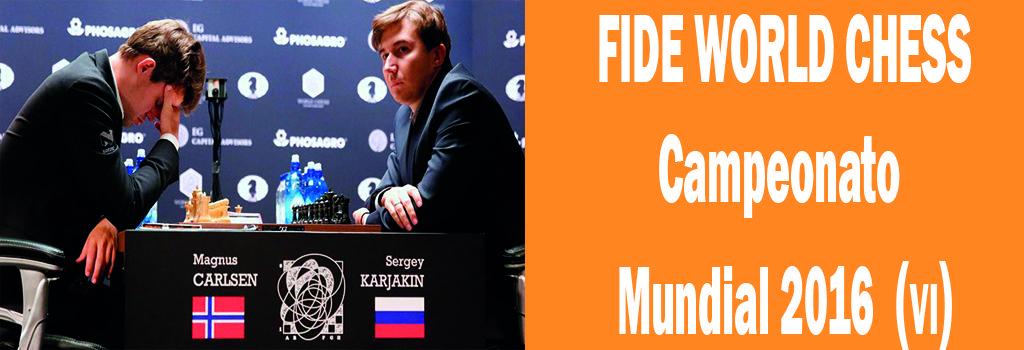 FIDE WORLD CHESS, CAMPEONATO MUNDIAL SEXTA PARTIDA
